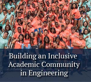 Building an Inclusive Academic Community in Engineering