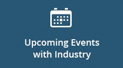 Upcoming Events with Industry