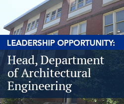 Leadership Opportunity: Head, Department of Architectural Engineering