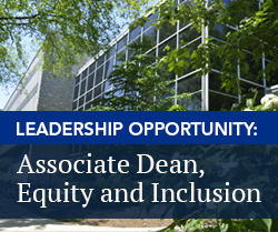 Leadership Opportunity: Associate Dean, Equity and Inclusion