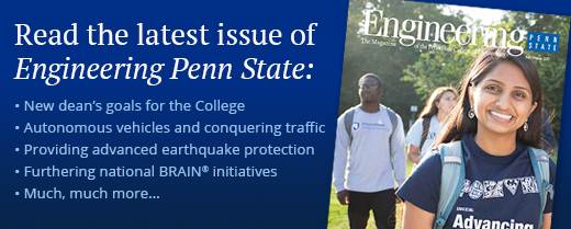 read the latest issue of engineering penn state